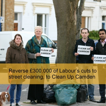 Reverse £300,000 of Labour's cuts to street cleaning, to Clean Up Camden